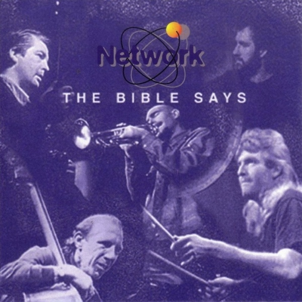 Network (Conglomerate) — The Bible Says
