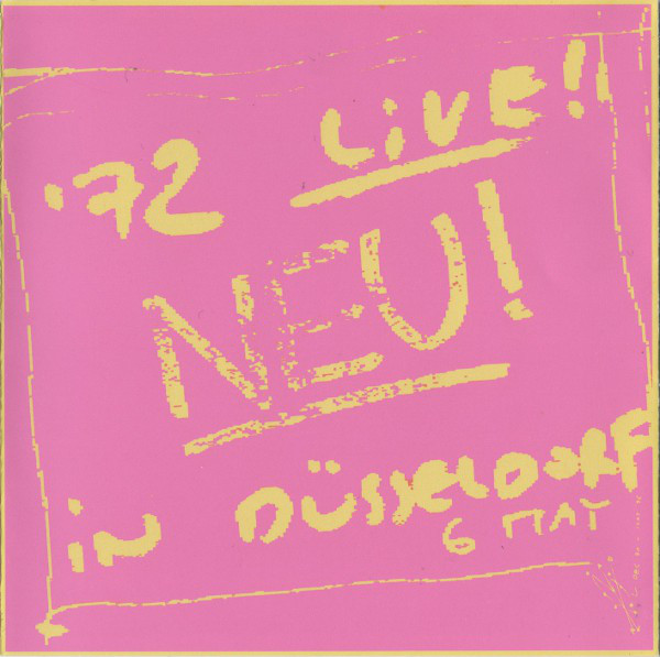 Neu! — Neu! '72 Live! In Düsseldorf