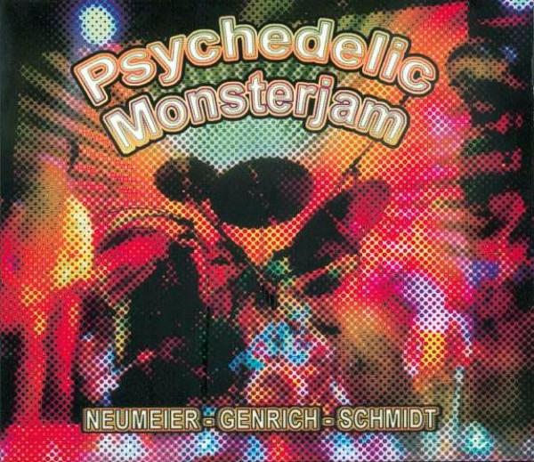 Neumeier / Genrich / Schmidt — Psychedelic Monsterjam