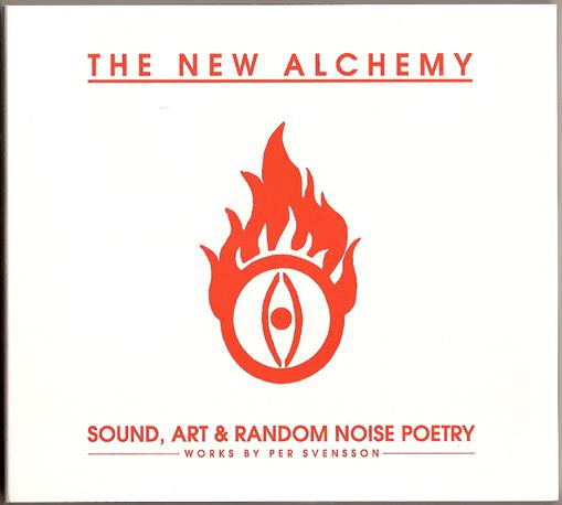 The New Alchemy — Sound, Art & Random Noise Poetry