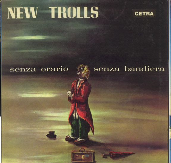 New Trolls — Senza Orario Senza Bandiera