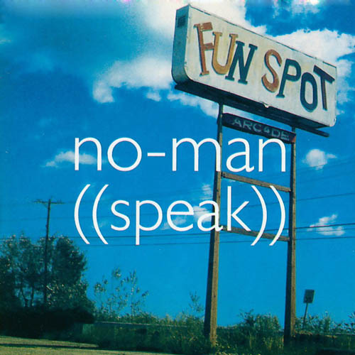 No-Man — Speak