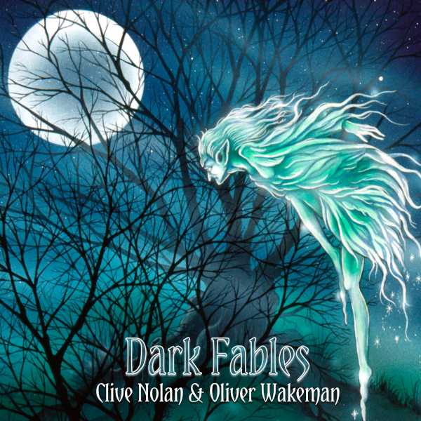 Clive Nolan & Oliver Wakeman — Dark Fables