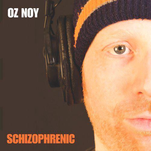 Oz Noy — Schizophrenic