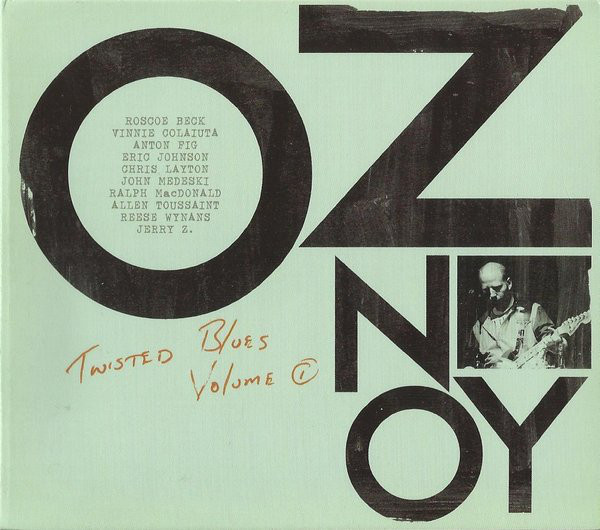 Oz Noy — Twisted Blues Volume 1