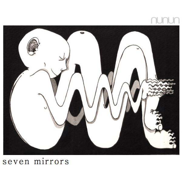 Nunun — Seven Mirrors
