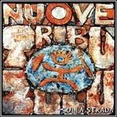Nuove Tribù Zulu — Sulla Strada
