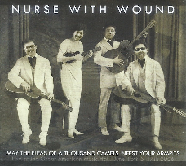 Nurse with Wound — May the Fleas of a Thousand Camels Infest Your Armpits