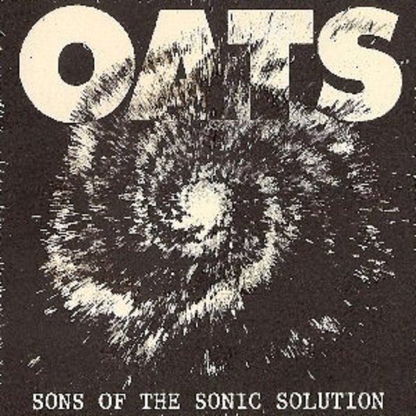Oats — Sons of the Sonic Solution