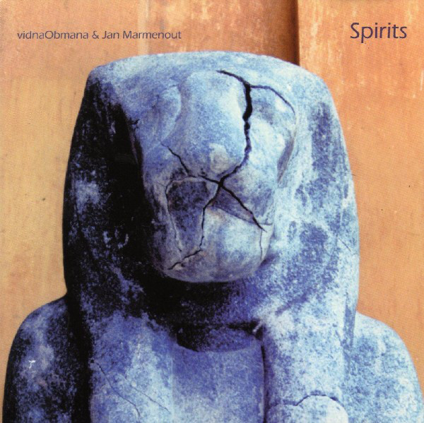 Vidna Obmana & Jan Marmenout — Spirits