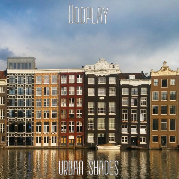 Oddplay — Urban Shades