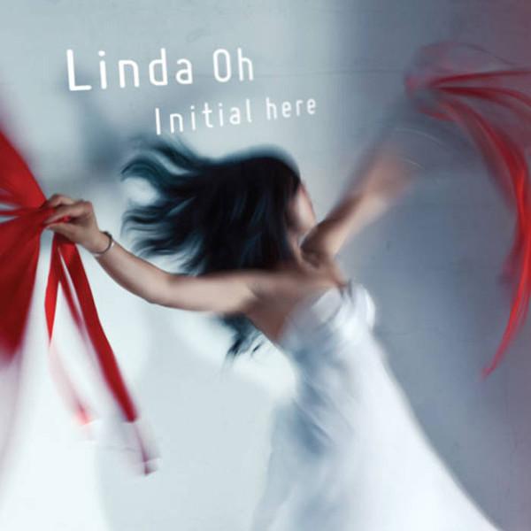 Linda Oh — Initial Here