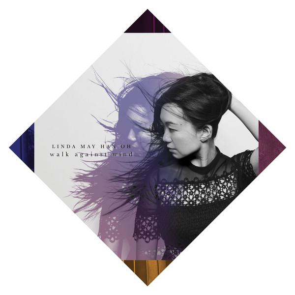 Linda Oh — Walk against the Wind