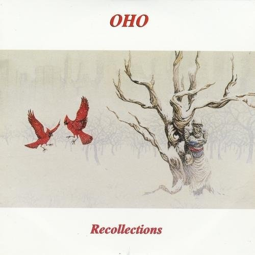 Oho — Recollections