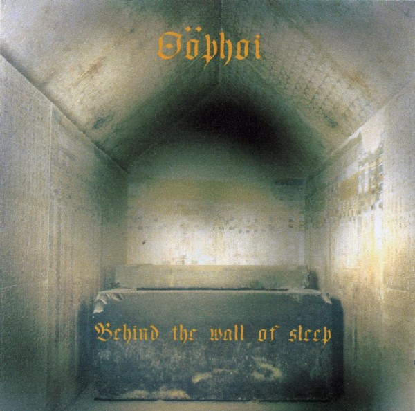 Oöphoi — Behind The Wall of Sleep