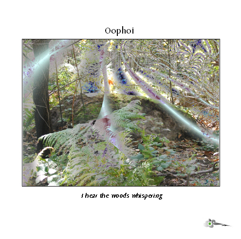 Oöphoi — I Hear The Woods Whispering