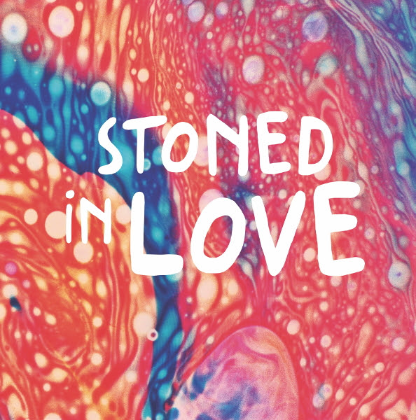 The Orange Drop — Stoned in Love