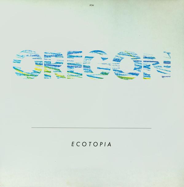 Oregon — Ecotopia