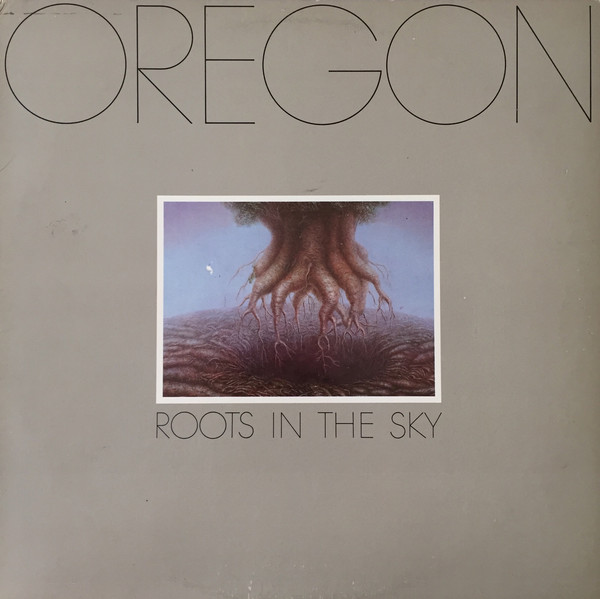 Oregon — Roots in the Sky