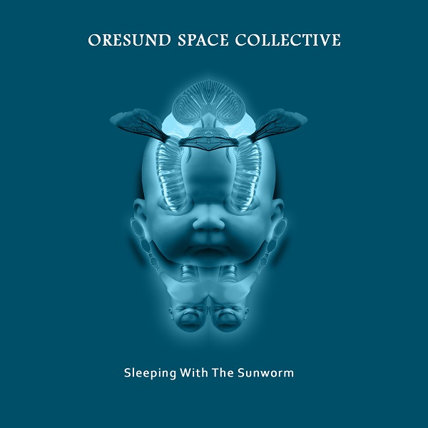 Øresund Space Collective — Sleeping with the Sunworm