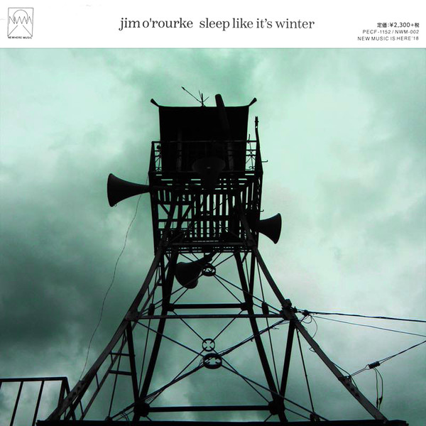 Jim O'Rourke — Sleep Like It's Winter