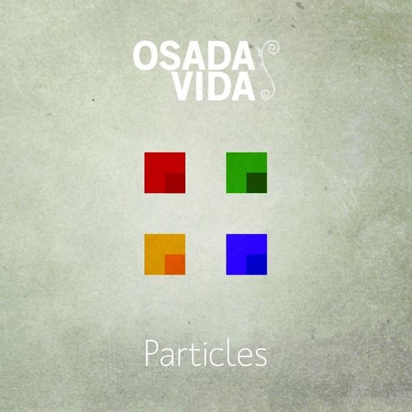 Osada Vida — Particles