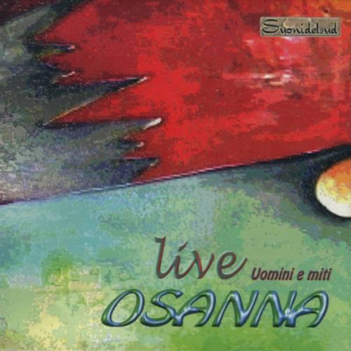 Osanna — Live Uomini e Miti