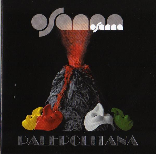 Osanna — Palepolitana