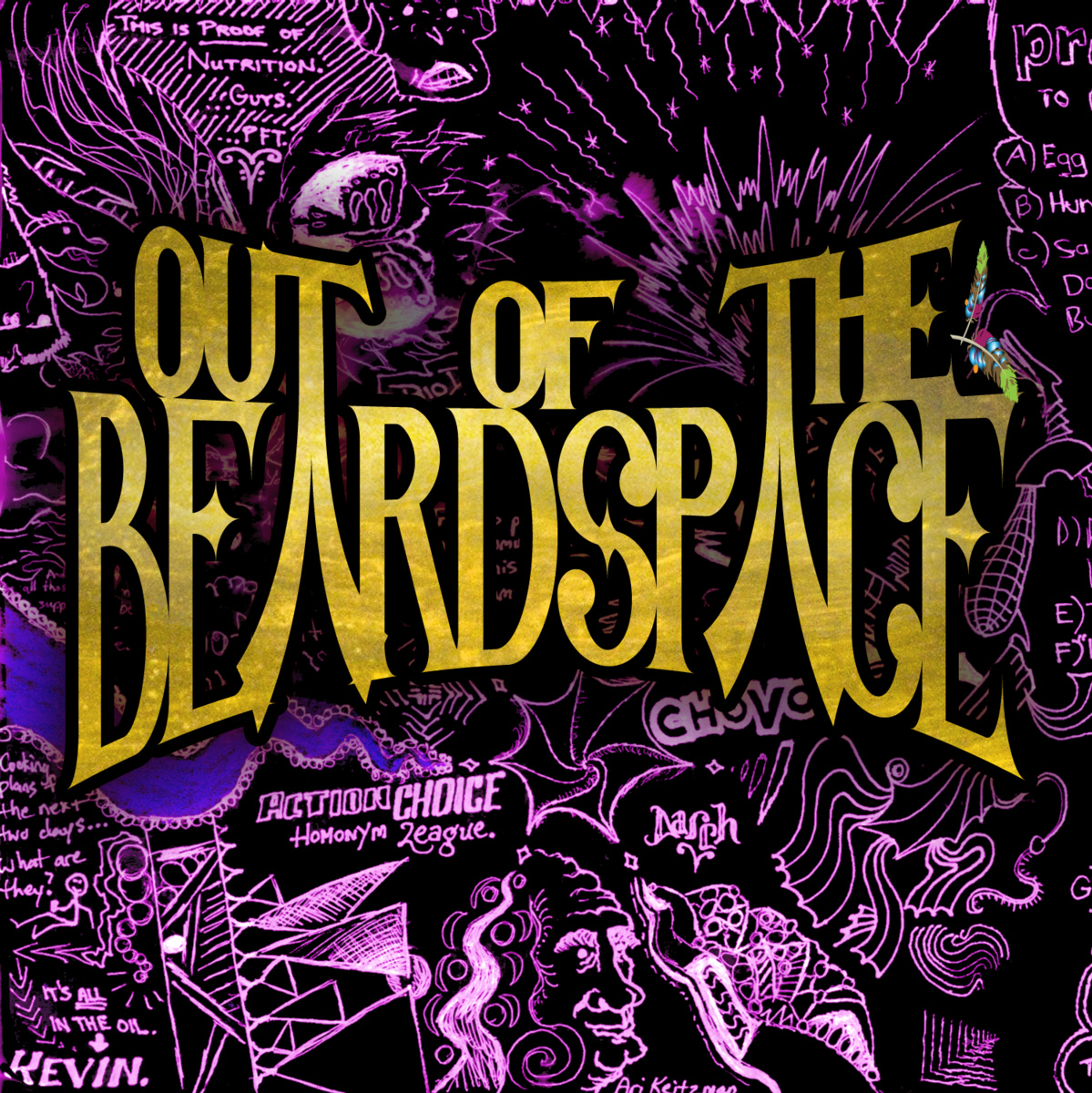 Out of the Beardspace — Out of the Beardspace I