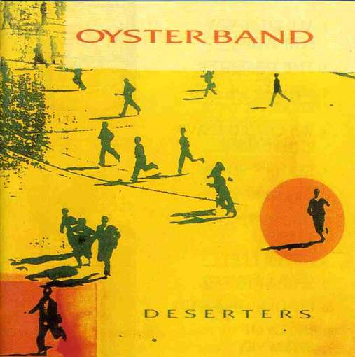 Oysterband — Deserters