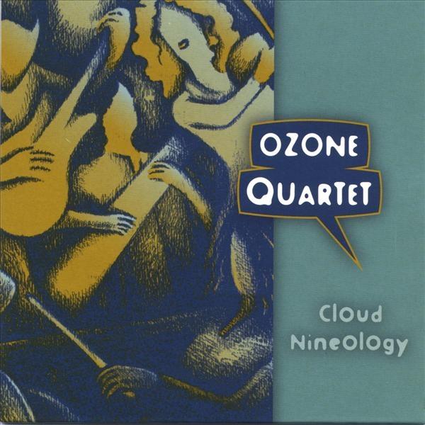 Ozone Quartet — Cloud Nineology