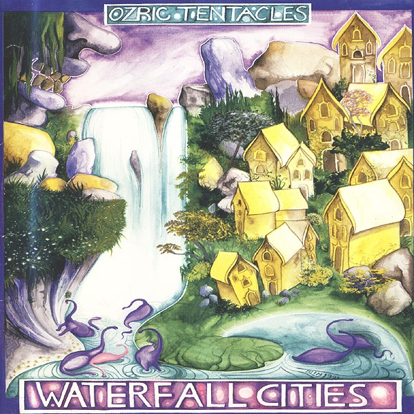 Ozric Tentacles — Waterfall Cities