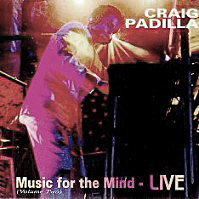 Craig Padilla — Music for the Mind Live Vol. 2