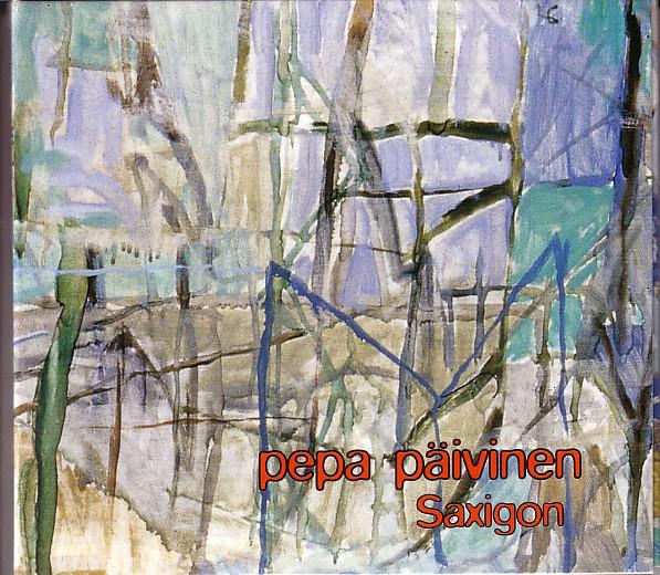 Pepa Päivinen — Saxigon