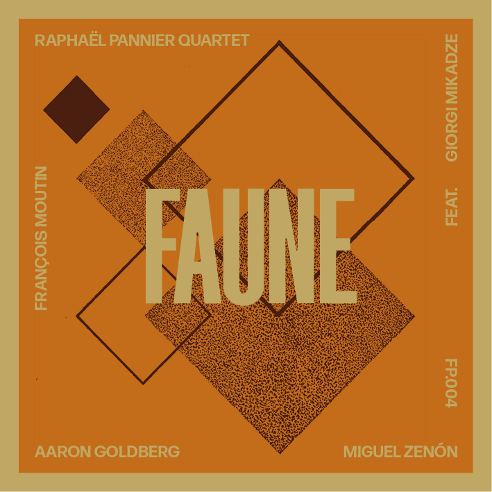 Raphaël Pannier Quartet — Faune
