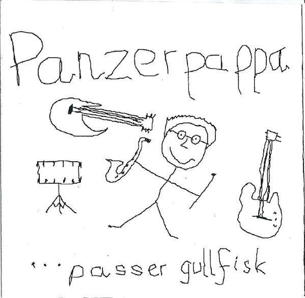 Panzerpappa — ...Passer Gullfisk
