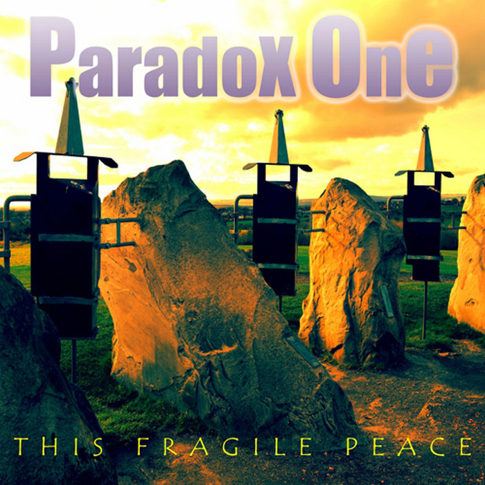 Paradox One — This Fragile Peace