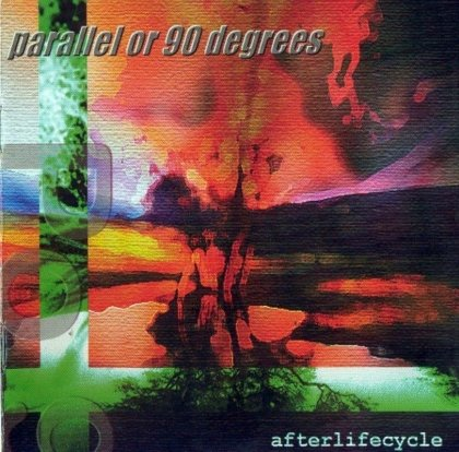 Parallel or 90 Degrees — Afterlifecycle