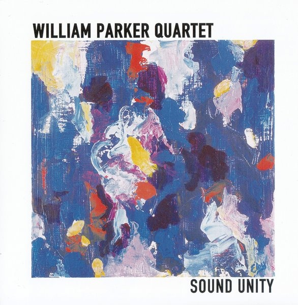 William Parker — Sound Unity