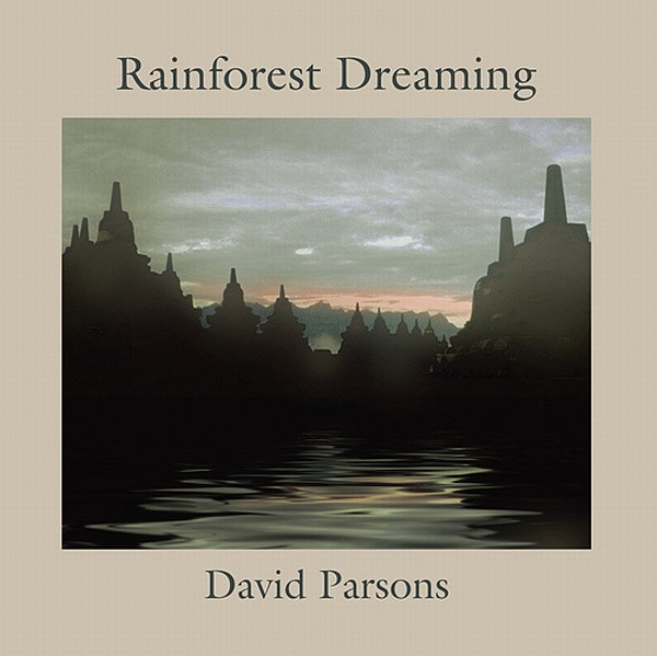 David Parsons — Rainforest Dreaming