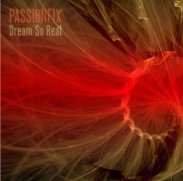 Passionfix — Dream So Real