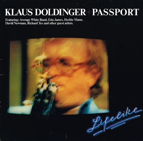 Klaus Doldinger + Passport — Lifelike