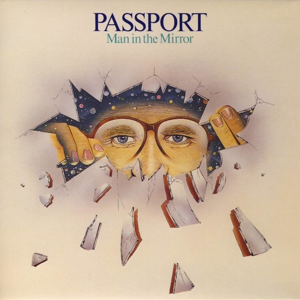Passport — Man in the Mirror