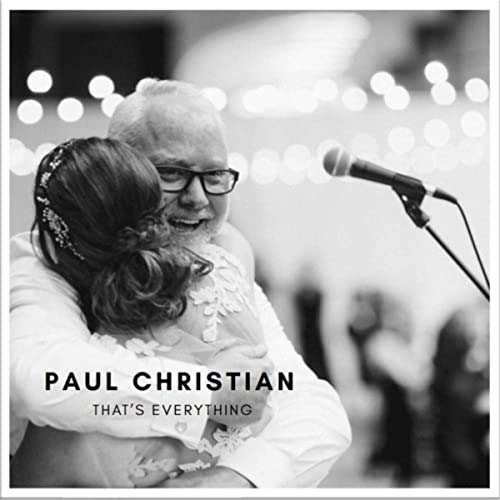 Paul Christian — That's Everything