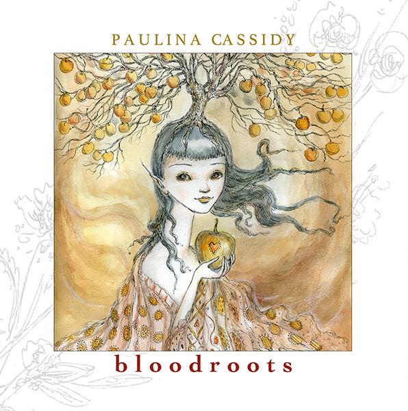 Paulina Cassidy — Bloodroots