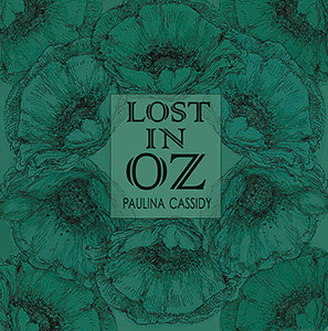 Paulina Cassidy — Lost in Oz