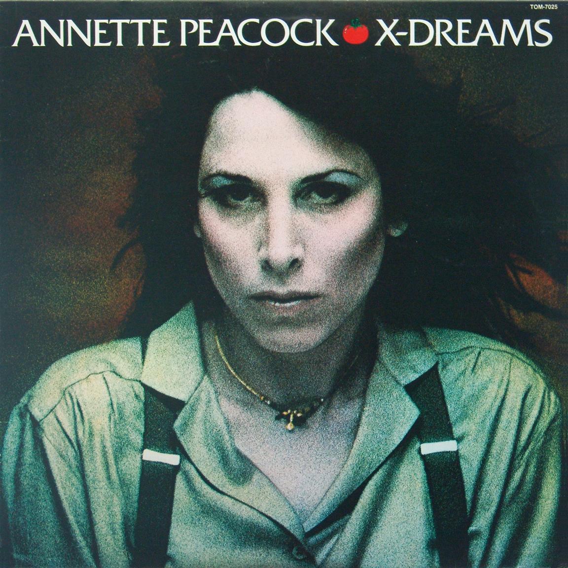 Annette Peacock — X-Dreams