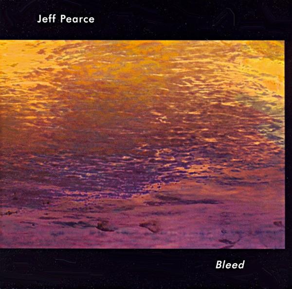 Jeff Pearce — Bleed