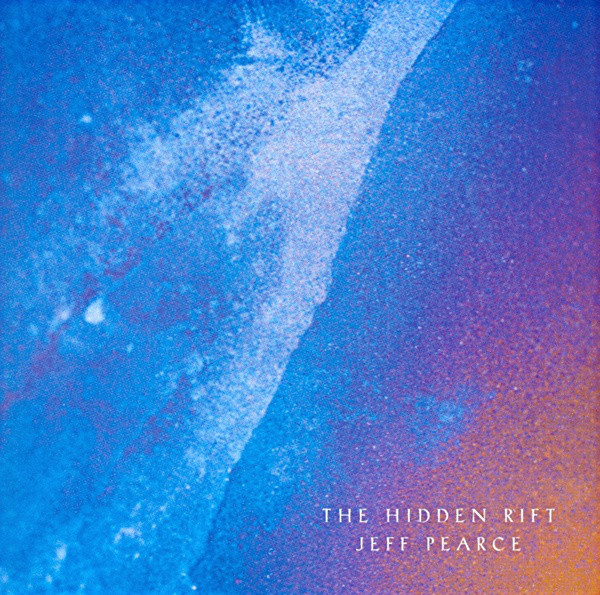 Jeff Pearce — The Hidden Rift