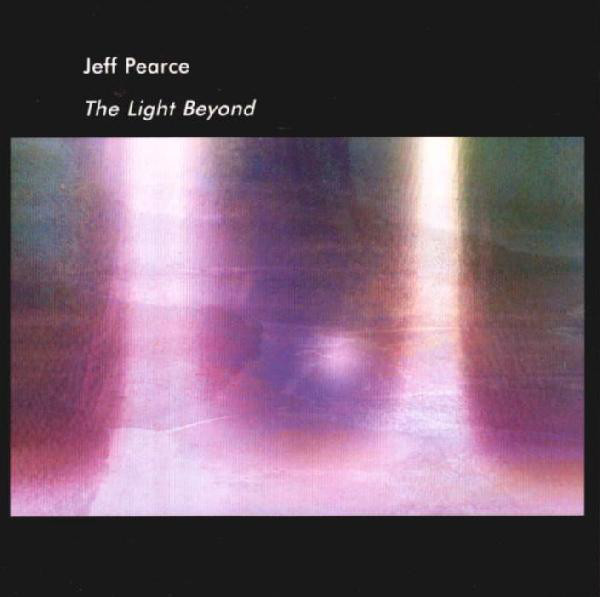 Jeff Pearce — The Light Beyond